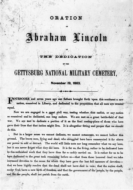 Oration of Abraham Lincoln at the dedication of the Gettysburg National Military Cemetery, November 19, 1863