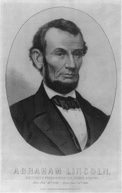 Abraham Lincoln, sixteenth president of the United States - born Feby. 12th 1809, died April 15th 1865