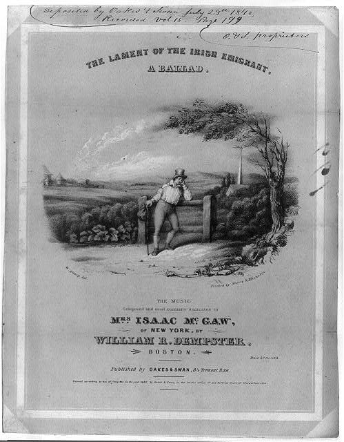 The lament of the Irish emigrant - a ballad