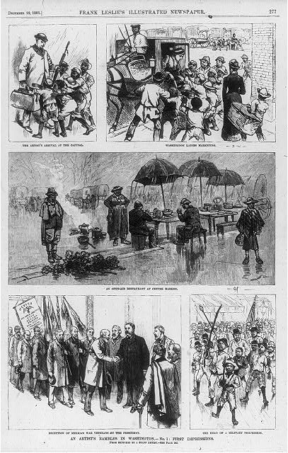 An artist's rambles in Washington: the artist's arrival at the Capital [and] Washington ladies marketing: [small African American boys fighting to carry man's luggage and woman's market basket]; Open-air restaurant at centre market [African Americans at tables under large umbrellas, in rain]; The head of a military procession [small African American boys walking in front o fmilitary parade]; Reception of Mexican war veterans [carrying flags] by the President [Grover Cleveland]