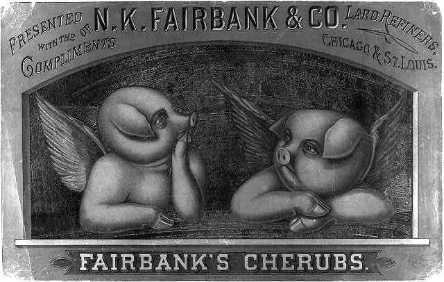 Fairbank&#39;s cherubs--Presented with the compliments of N.K. Fairbank &amp; Co., lard refiners, Chicago &amp; St. Louis