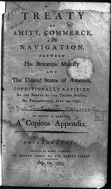 Treaty of Amity, Commerce, and Navigation, between His Brittanic Majesty and the U...S...A...