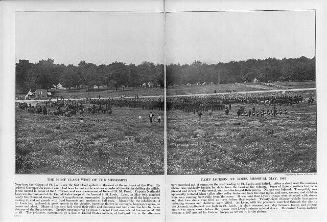 The first clash west of the Mississippi, Camp Jackson, St. Louis, Missouri, May 1861