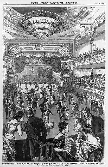 Maryland - Grand ball given in the Academy of Music for the benefit of the Nursery and Child's Hospital, Baltimore
