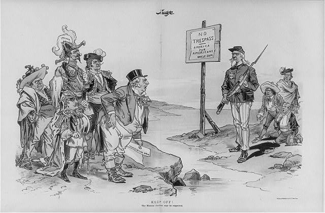 Keep off! The Monroe Doctrine must be respected