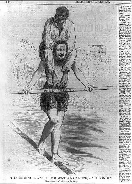 "The coming man's presidential career, a la Blondin [Cartoon of Lincoln dressed as the famous tight-rope walker Blondin, crossing Niagara Falls carrying black man on hisshoulders and ""Constitution"" as balancing pole]"