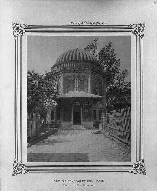 [The Mausoleum of the Prince (Şehzade Mehmet) located in the Şehzade Camii (mosque)]