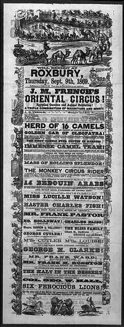 Will exhibit at Roxbury, Thursday, Sept. 9th, 1869, J.M. French's Oriental Circus!
