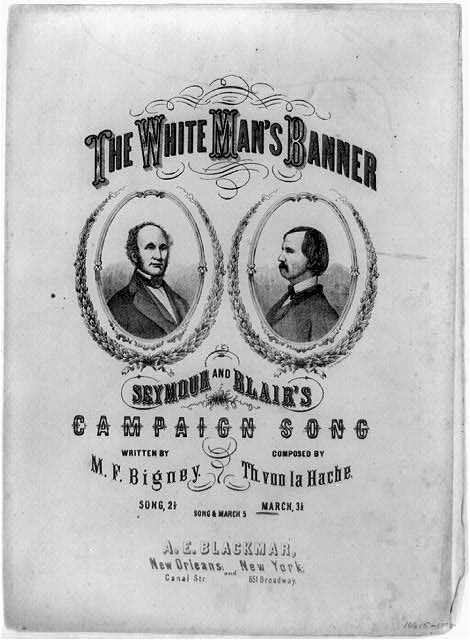 The white man&#39;s banner . . . Seymour and Blair&#39;s campaign song