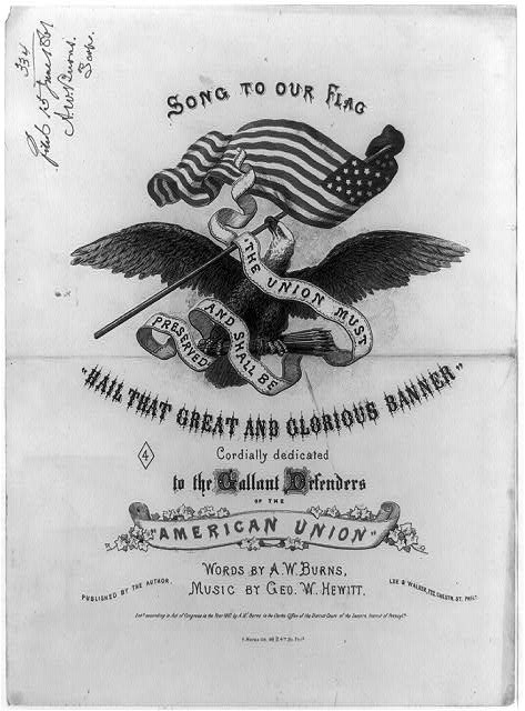 "Song to our flag - ""Hail That Great and Glorious Banner,"" by A.W. Burns and George W. Hewitt"