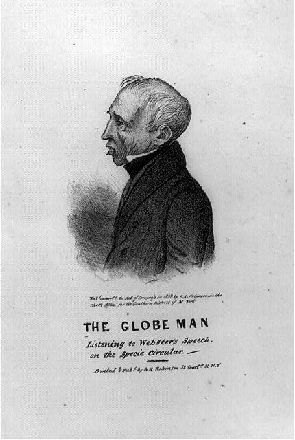 The globe man listening to Webster's speech, on the specie circular