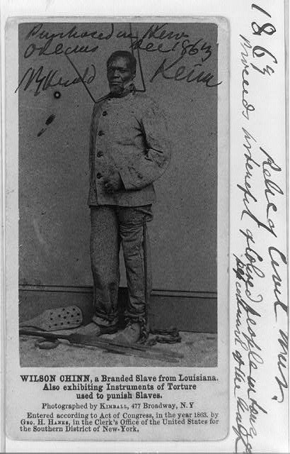 Wilson Chinn, a branded slave from Louisiana--Also exhibiting instruments of torture used to punish slaves
