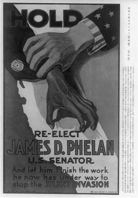 Re-elect James D. Phelan, U.S. Senator, and let him finish the work he now has under way to stop the silent invasion