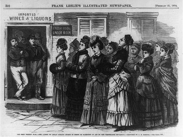 The Ohio whiskey war - the ladies of Logan singing hymns in front of barrooms in aid of the temperance movement