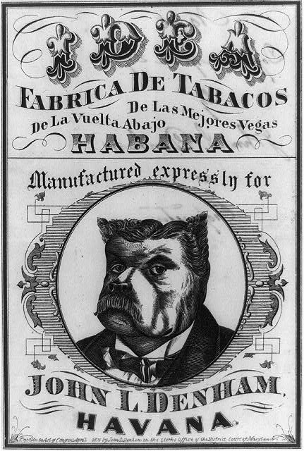 Fabrica de Tabacos ... manufactured expressly for John L. Denham, Havana