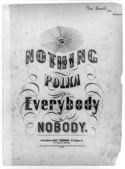 Know Nothing Polka dedicated to everybody by nobody