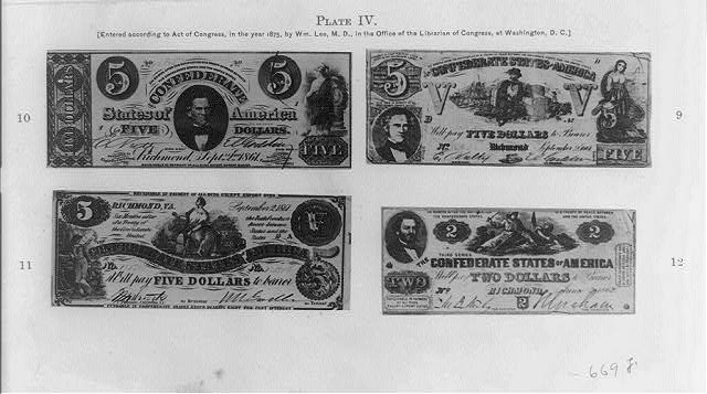 [Reproductions of three Confederate five dollar bills and a Confederate two dollar bill]