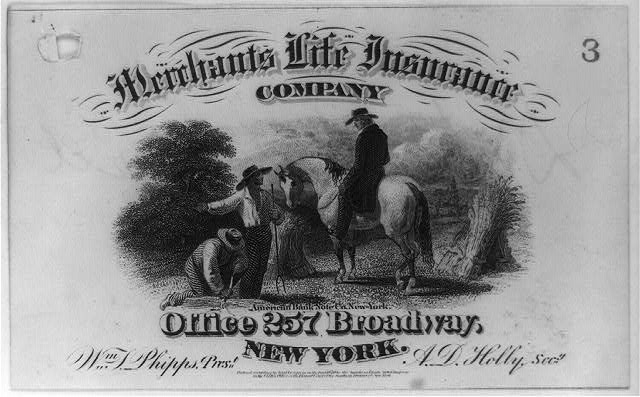 [Advertisement made for the Merchants Life Insurance Co. of New York City, possibly used as receipt]