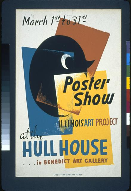 Poster show--at the Hull House ... in Benedict Art Gallery