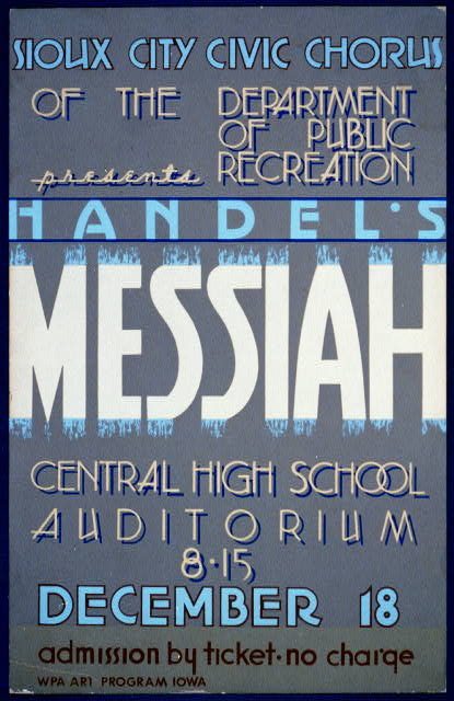 "Sioux City Civic Chorus of the Department of Public Recreation presents Handel's ""Messiah"""