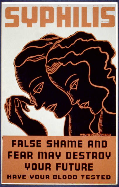 Syphilis False shame and fear may destroy your future : Have your blood tested.