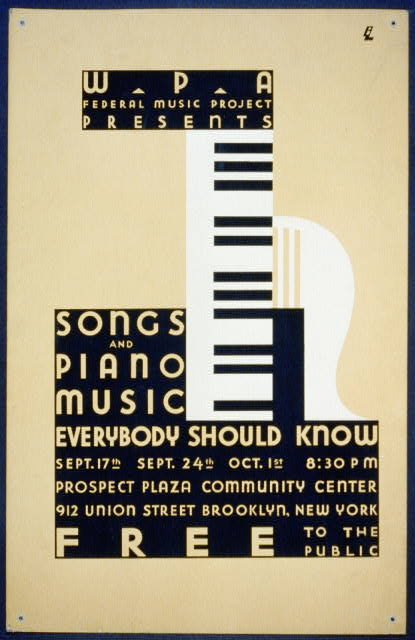 WPA Federal Music Project presents songs and piano music everybody should know Free to the public /