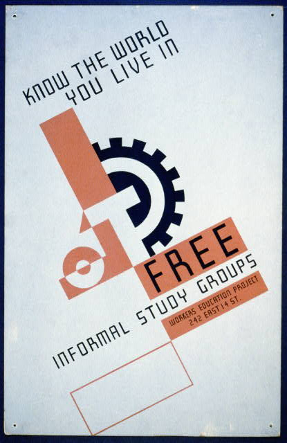 Know the world you live in Free informal study groups : Workers education project.