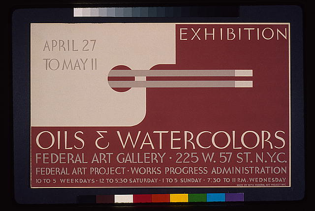 Exhibition - oils & watercolors, Federal Art Gallery Federal Art Project, Works Progress Administration.