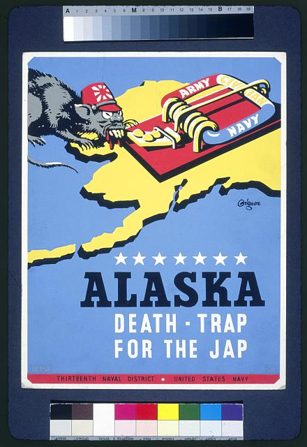 Alaska - death-trap for the Jap