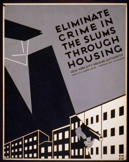 Eliminate crime in the slums through housing