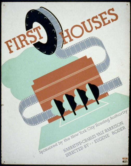 First houses Narrative, Charles Yale Harrison : Directed by Eugene Roder.