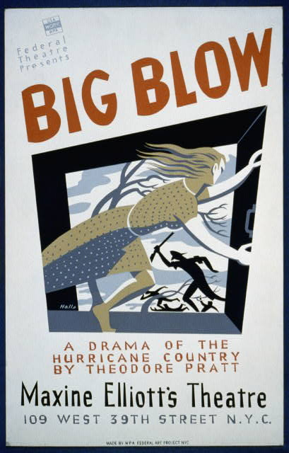 "Federal Theatre presents ""Big blow"" A drama of the hurricane country by Theodore Pratt /"