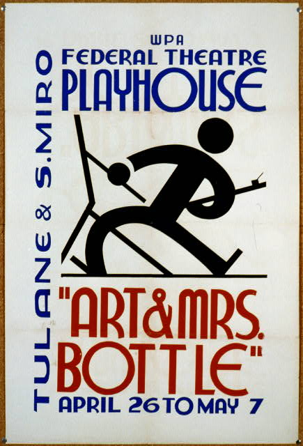 """Art & Mrs. Bottle"" WPA Federal Theatre Playhouse, Tulane & S. Miro Arpil 26 to May 7."