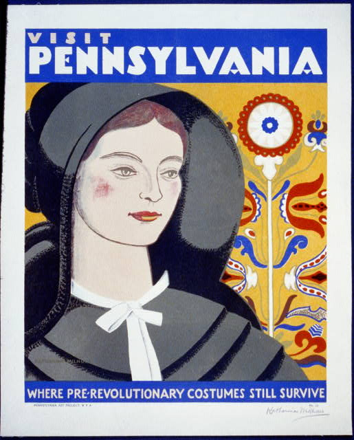 Visit Pennsylvania Where pre-revolutionary costumes still survive /