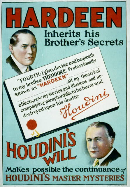 Hardeen inherits his brother's secrets Houdini's will makes possible the continuance of Houdini's master mysteries.