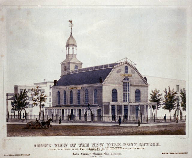 Front view of the New York Post office, located by authority of the Hon. Charles A. Wickliffe post master, general