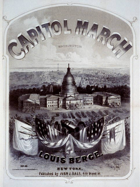 Capitol March composed by Louis Berge