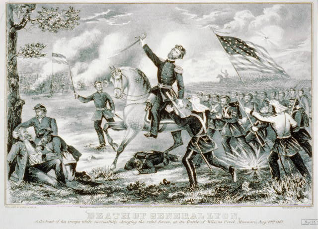 Death of General Lyon: At the head of his troops while successfully charging the rebel forces, at the Battle of Wilsons Creek, Missouri, Aug. 10th 1861