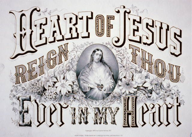 Heart of Jesus reign thou ever in my heart