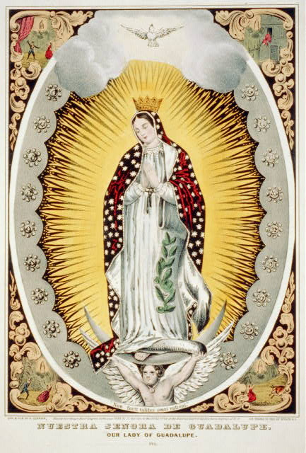 Nuestra senora de Guadalupe: our lady of Guadalupe