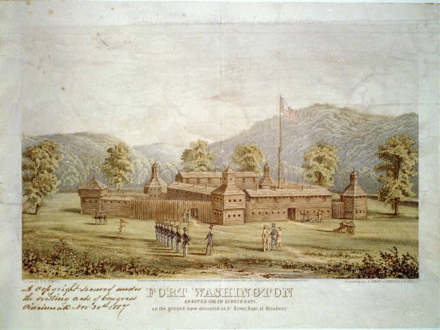 Fort Washington - erected 1790 in Cincinnati, on the ground now occupied as 3d. street, east of Broadway