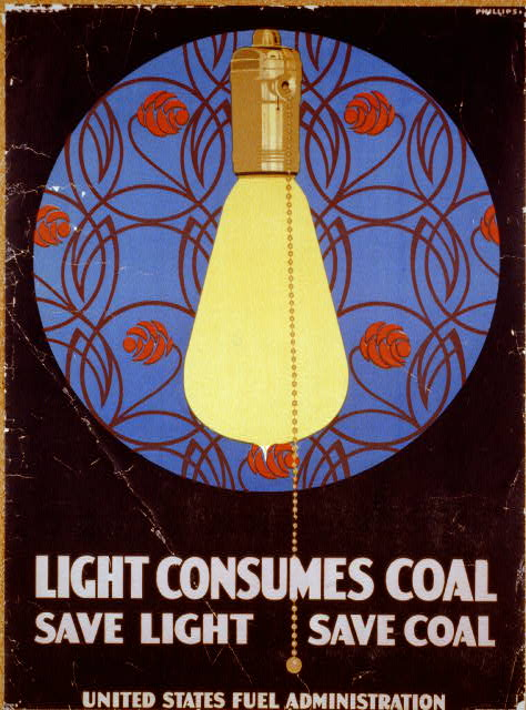 Light consumes coal - Save light, save coal United States Fuel Administration /