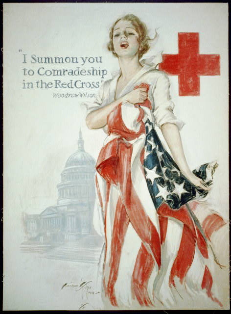 """I summon you to comradeship in the Red Cross"" - Woodrow Wilson"