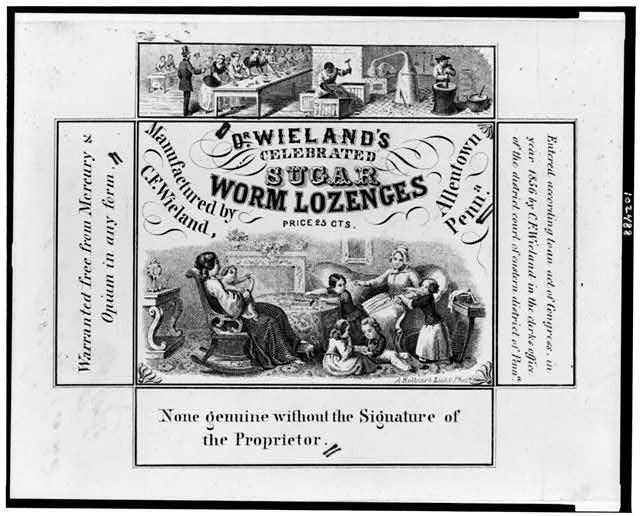 Dr. Wieland's celebrated sugar worm lozenges