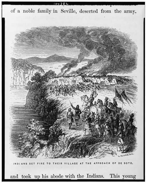 Indians set fire to their village at the approach of de Soto