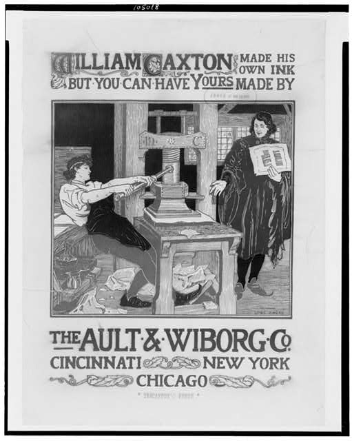 William Caxton made his own ink, but you can have yours made by The Ault & Wiborg Co., Cincinnati