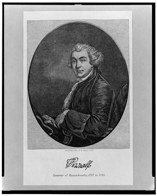 Pownall, Governor of Massachusetts, 1757 to 1760