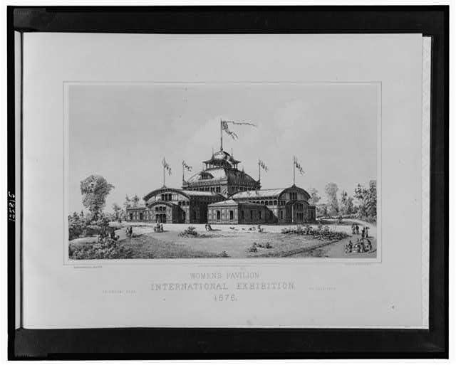Women's Pavilion, International Exhibition, 1876--Fairmont Park, Philadelphia