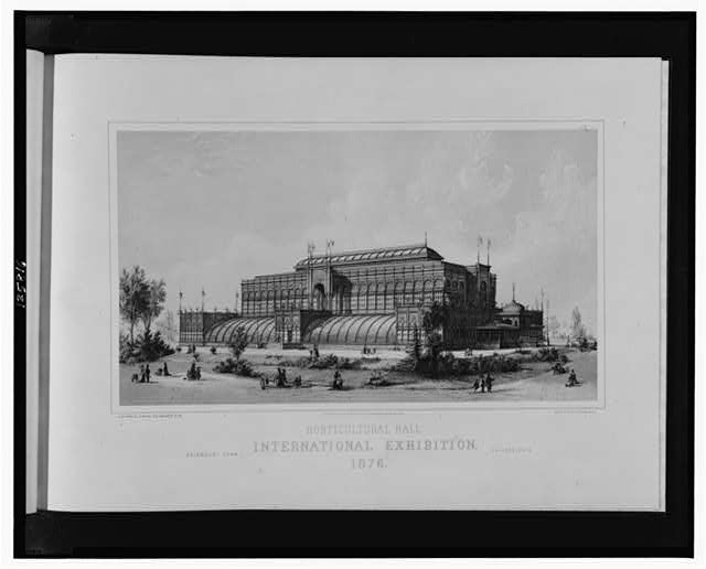 Horticultural Hall, International Exhibition, 1876--Fairmont Park, Philadelphia