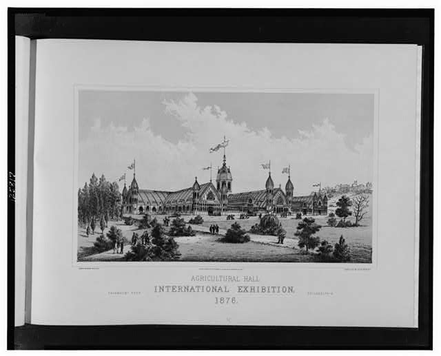 Agricultural Hall, International Exhibition, 1876--Fairmont Park, Philadelphia